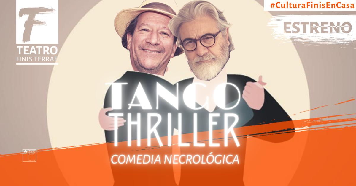 Tango Thriller comedia necrológica