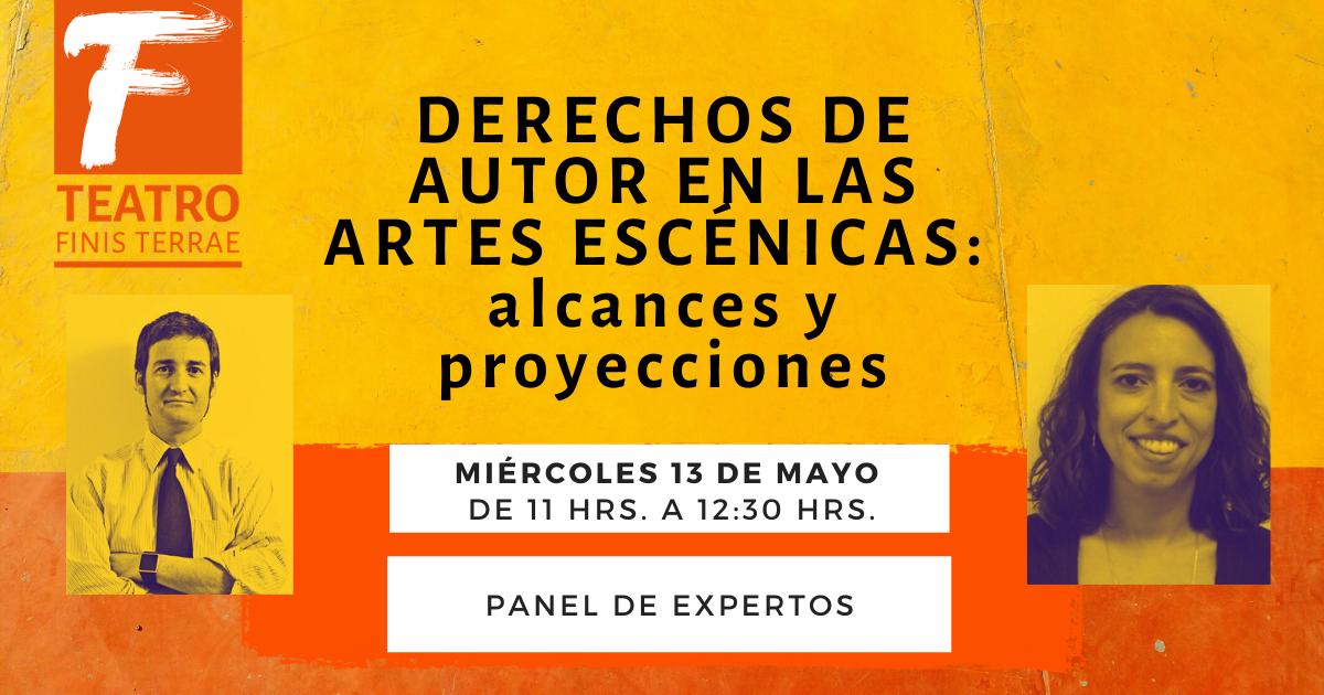 Panel Derechos de autor en las artes escénicas: alcances y proyecciones